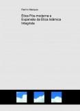 Ética Pós-moderna e Expansão da Ética Islâmica Integrista