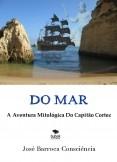 Do Mar: A Aventura Mitológica Do Capitão Cortez