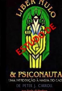 Estudo de Liber Nulo & Psiconauta de Peter Carrol