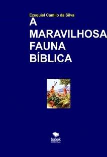A MARAVILHOSA FAUNA BÍBLICA