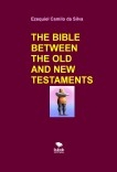 THE BIBLE BETWEEN THE OLD AND NEW TESTAMENTS