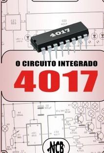 O Circuito Integrado 4017 - Circuitos e aplicações