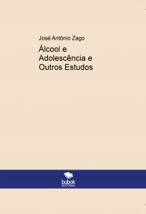 Álcool e Adolescência e Outros Estudos