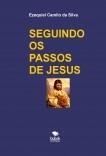 SEGUINDO OS PASSOS DE JESUS