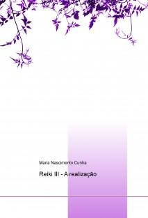 Reiki III - A realização