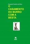 O CASAMENTO DO BURRO COM A BESTA