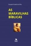 AS MARAVILHAS BÍBLICAS