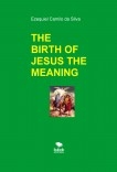 THE BIRTH OF JESUS THE MEANING