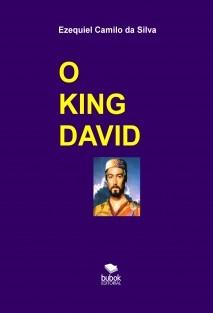 O KING DAVID