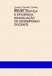 RIGOR, JUSTIÇA E EFICIÊNCIA NA AVALIAÇÃO DE DESEMPENHO DOCENTE
