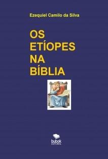 OS ETÍOPES NA BÍBLIA