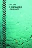 O CINTILAR DO HORIZONTE