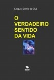 O VERDADEIRO SENTIDO DA VIDA