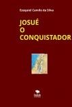 JOSUÉ O CONQUISTADOR