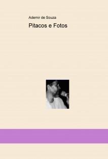 Pitacos e Fotos