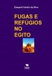 FUGAS E REFÚGIOS NO EGITO