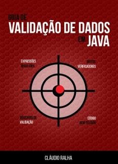 Guia de Validação de Dados em Java