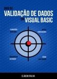 Guia de Validação de Dados em Visual Basic