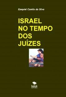 ISRAEL NO TEMPO DOS JUÍZES