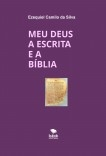 MEU DEUS A ESCRITA E A BÍBLIA