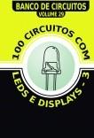 100 Circuitos com LEDs e Displays - 3