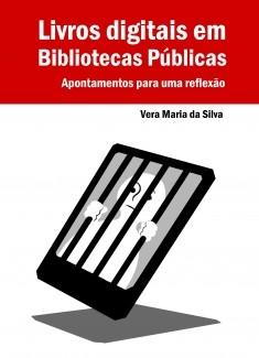 Livros Digitais em Bibliotecas Públicas - Apontamentos para uma reflexão