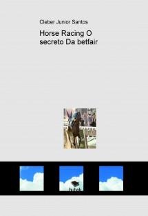 Horse Racing O secreto Da betfair