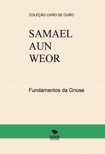 Fundamentos da Gnose - SAMAEL AUN WEOR