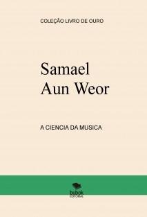 A CIENCIA DA MUSICA Samael Aun Weor
