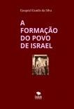 A FORMAÇÃO DO POVO DE ISRAEL