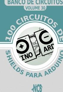 100 Circuitos de Shields para Arduino