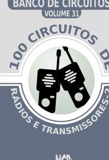 100 Circuitos de Rádios e Transmissores - 2
