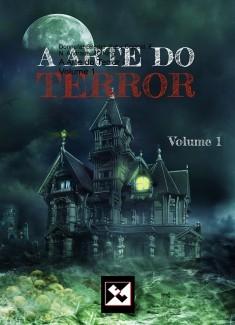 A Arte do Terror - Volume 1