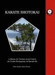 KARATE - SHOTOKAI 4 Meses de Treinos num Centro da União Portuguesa de Karate-Do