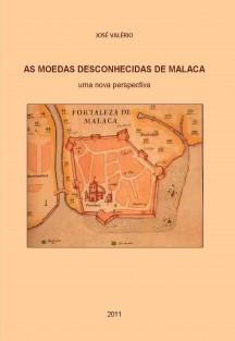 As Moedas Desconhecidas de Malaca - uma nova perspectiva
